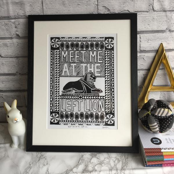 Meet me at the Left Lion screenprint